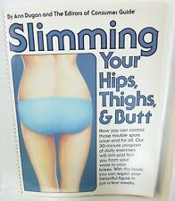 Slimming Your Hips, Thighs and Butt by Outlet Book Company Staff and Random Hous