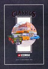 CORGI CLASSICS CATALOGUE 1994 July - December + FREE 1989 Classics catalogue
