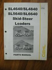 Gehl Sl 4640 4840 5640 6640 Sl4640 Sl4840 Sl5640 Skid Loader Parts Manual Book
