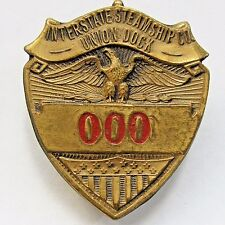 1940's WWII INTERSTATE STEAMSHIP CO. UNION DOCK employee pinback badge +