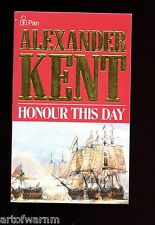 HONOUR THIS DAY- Bolitho RN Napl. naval novel, Alexander Kent      UK  SB  VG