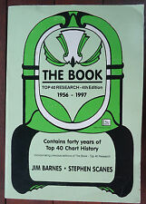 The Book - Top 40 Research 4th Ed - 1956 to 1997 by Jim Barnes & Stephen Scanes