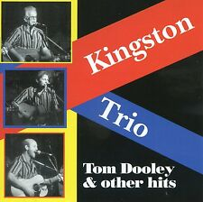Kingston Trio - Tom Dooley and Other Hits