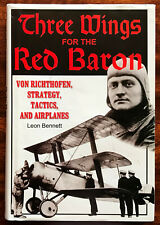 Three Wings for the Red Baron Von Richthofen, Strategy, Tactics & Airplanes