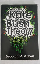 Adventures in Kate Bush and Theory by Deborah M. Withers 2010 Paperback