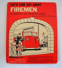 Let's Find Out Bks.: Let's Find Out About Firemen by Charles Shapp and Martha Sh