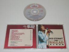 ROD STEWART/THE BALLAD ALBUM(MERCURY 830 785-2) CD ALBUM