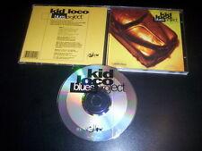 Kid Loco – Blues Project CD France 1996