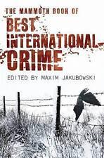 NEW The Mammoth Book Best International Crime (Mammoth Books), Jakubowski, Maxim