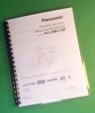 Laser Printed Panasonic Ag-Hmc70P Video Camera 124 Page Owners Manual Guide