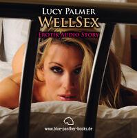 WellSex | Erotisches Hörbuch 1 CD von Lucy Palmer | blue panther books