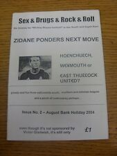 Aug-2004 Fanzine: Non-League - Sex & Drugs & Rock & Roll - For Mickey Mouse Foot