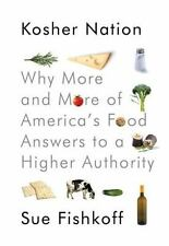 Kosher Nation : Why More and More of America's Food Answers to a Higher...
