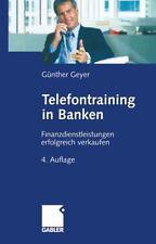 Telefontraining in Banken : Finanzdienstleistungen Erfolgreich Verkaufen by...