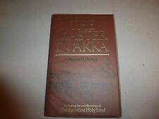 The Master in 'Akka  by Myron H. Phelps HBDJ 1985 First Edition BH3