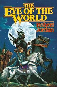 The Eye of the World (The Wheel Time, Book 1) Hardcover – January 15, 1990