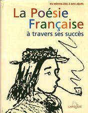 Livre ancien la poésie française à travers ses succès du moyen âge à nos jours