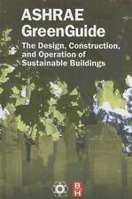 The ASHRAE GreenGuide, Second Edition (The ASHRAE Green Guide Series)
