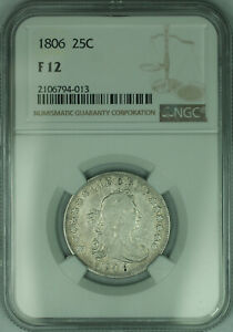 1806 Draped Bust Silver Quarter 25c *B-8 Reverse Cud Finest Known* NGC F-12