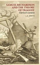 SAMUEL RICHARDSON AND THE THEORY OF TRAGEDY - SMITH, J. A. - NEW HARDCOVER BOOK