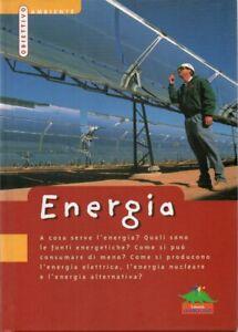 ENERGIA OBIETTIVO AMBIENTE EDITORIALE SCIENZA