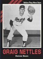 """Custom Card """"Before They Were Stars"""" Graig Nettles Denver Bears"""