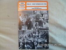 CARTE FICHE CINEMA 1950 PIGALLE SAINT GERMAIN DES PRES Henri Genes Jeanne Moreau