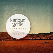 KARIBUNI @DDIS - BACK ROAD TO ETHIOPIA  CD NEU