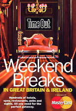 Time Out Weekend Breaks in Great Britain & Ireland - 2nd Edition (Time Out Guide