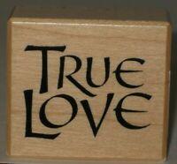"PSX Rubber Stamp ""True Love"" Wood Mount 1.5"" x 1.5"""