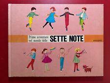 PRIME AVVENTURE NEL MONDO DELLE SETTE NOTE Mondadori (1° Ed 1967) Libro Musica