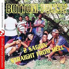 2 Saggin Straight From Hell - Bottom Posse (2017, CD NEUF)