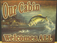 OUR CABIN WELCOMES ALL, METAL SIGN.., APO and FPO WELCOME