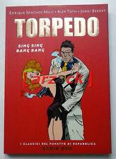CLASSICI REPUBBLICA Serie Oro 56 TORPEDO Sin Sing Bang Bang Abulì - Bernet Toht