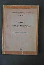 Etnologia Linguistica Dizionario Turco Italiano Sozluk Turkce Italyanca 1966