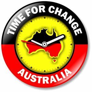 1 x Change The Date 32mm BUTTON PIN BADGE Aboriginal Black Lives Australia Time