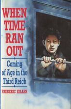 When Time Ran Out, Zeller, Frederic, Used; Good Book