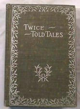 Nathaniel Hawthorne TWICE-TOLD TALES  Donohue, Henneberry & Co - Old Estate