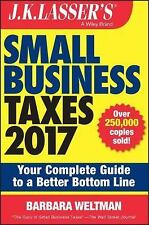 J.K. Lasser's Small Business Taxes 2017: Your Complete Guide to a Better Bottom
