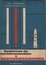 Systèmes de Synchronisation & Servomécanismes Volume 1 - Van Valkenburgh Nooger