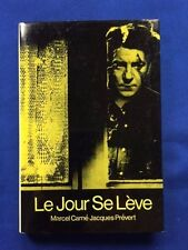 LE JOUR SE LEVE - FIRST EDITION BY MARCEL CARNE AND JACQUES PREVERT
