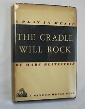 The Cradle will Rock by Marc Blitzstein A Play in Music (1938, Hardcover w/ DJ)