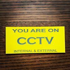 Cctv , cctv surveillance ,  surveillance sign, warning sign, business sign