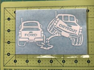 CHEVY PISS ON FORD Truck Vinyl Decal DieCut Sticker Vehicle Toolbox Window #229