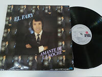 "EL FARY AMANTE DE LA NOCHE LP VINILO 12"" 1982 SPANISH FIRST PRESS G+/VG ARIOLA"