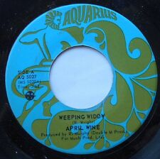 *APRIL WINE Weeping widow / Tell your mama NM- / Ex CANADA 1973 AQUARIUS 45