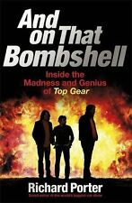 And On That Bombshell: Inside the Madness and Genius of TOP GE ,.9781409165071