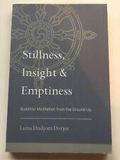 Stillness, Insight, And Emptiness by Lama Dudjom Dorjee (Paperback, 2013)