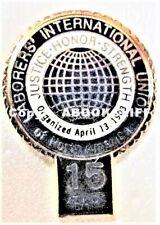 LABORERS INTERNATIONAL of AMERICA UNION CANADA 15 yr MEMBER Pin