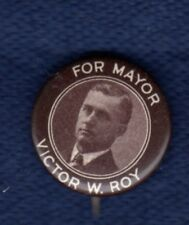 VICTOR ROY MANCHESTER NEW HAMPSHIRE MAYOR LOST 2 HAYES POLITICAL PINBACK BUTTON
